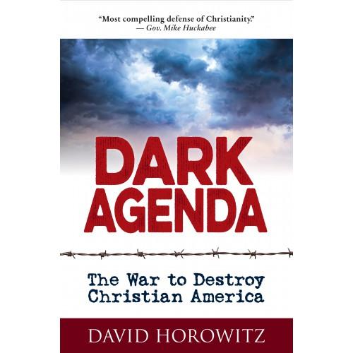 eBook: Dark Agenda: The War to Destroy Christian America