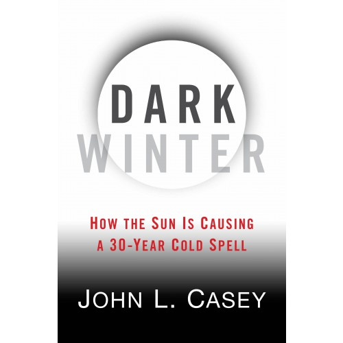 eBook: Dark Winter: How The Sun Is Causing A 30-Year Cold Spell