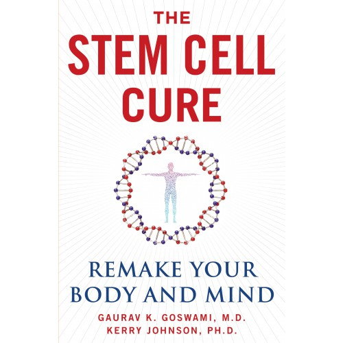 eBook: The Stem Cell Cure: Remake Your Body and Mind