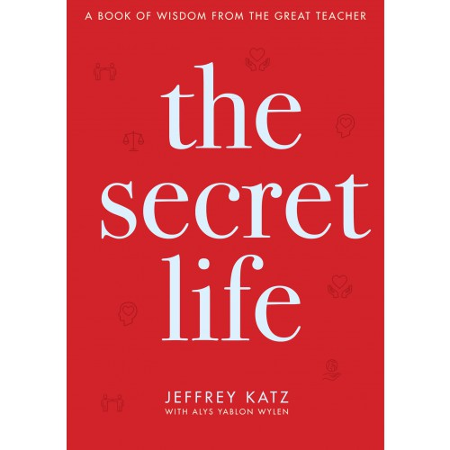 eBook: The Secret Life: A Book of Wisdom from the Great Teacher