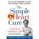 eBook: The Simple Heart Cure: The 90 Day Program to Stop and Reverse Heart Disease