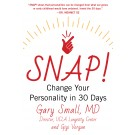 SNAP!  Change Your Personality in 30 Days