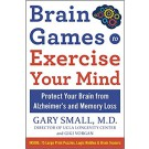 Brain Games to Exercise Your Mind Protect Your Brain from Memory Loss and Other Age-Related Disorders: 75 Large Print Puzzles, Logic Riddles & Brain Teasers