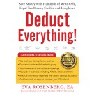 eBook: Deduct Everything! Save Money with Hundreds of Legal Tax Breaks, Credits, Write-Offs, and Loopholes