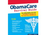 eBook: DaVinci's ObamaCare Survival Guide: The Affordable Care Act and What It Means for You and Your HealthCare (e-book)