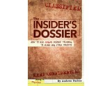 The Insider's Dossier: How To Use Legal Insider Trading To Make Big Stock Profits