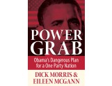 eBook: Power Grab: Obama's Dangerous Plan for a One-Party Nation