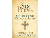 Six Popes: My Life in the Christian Faith