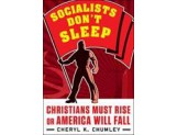 eBook: Socialists Don't Sleep: Christians Must Rise or America Will Fall