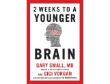 eBook: 2 Weeks to a Younger Brain: New York Times Best Selling Authors of The Memory Bible